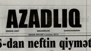 """""""Azadlıq"""" qəzetinin əməkdaşları prokurorluqda ifadə verib"""