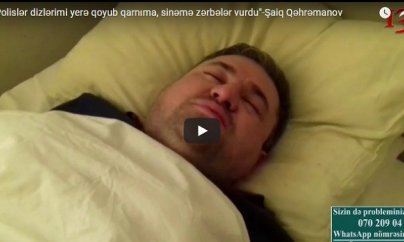 """""""Polislər dizlərimi yerə qoyub qarnıma, sinəmə zərbələr vurdu"""" - VİDEO"""