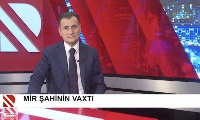 Real TV Mirşahinin diplomatik krizisə səbəb ola biləcək verilişini sildi