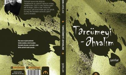 """Şair Aydın Arslanın """"Tərcümeyi- əhvalım"""" adlı yeni şeirlər kitabı çapdan çıxdı"""